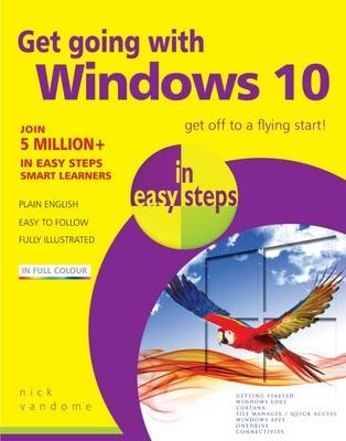 Get Going with Windows 10 in Easy Steps -