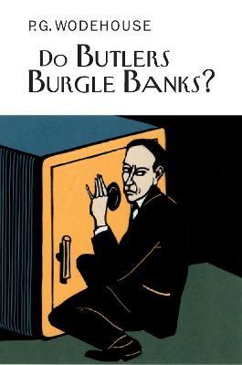 Do Butlers Burgle Banks? - pr_61993