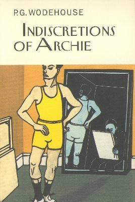 Indiscretions of Archie -