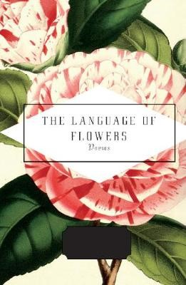 The Language of Flowers -
