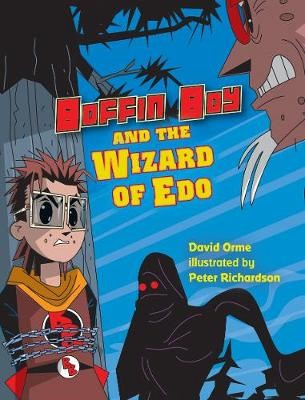 Boffin Boy and the Wizard of Edo -
