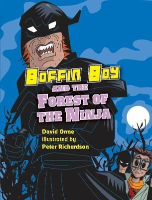 Boffin Boy and the Forest of the Ninja -