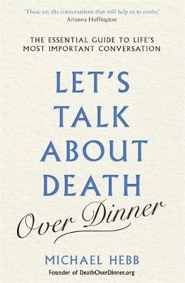 Let's Talk about Death (over Dinner) -