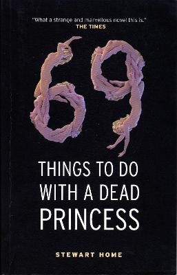 69 Things To Do With A Dead Princess -