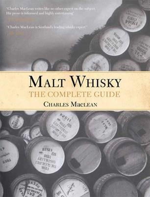 Malt Whisky: The Complete Guide -