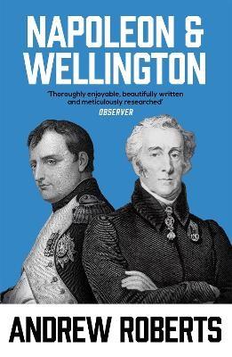 Napoleon and Wellington -