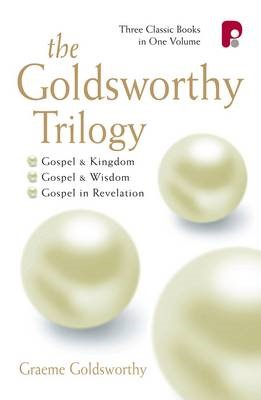 The Goldsworthy Trilogy: Gospel & Kingdom, Wisdom & Revelation - pr_110507