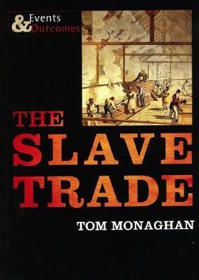 The Slave Trade -