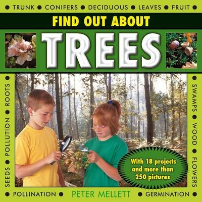 Find Out About Trees: with 18 Projects and More Than 250 Pictures - pr_45015