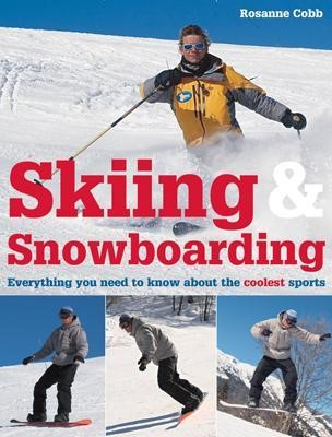 Skiing and Snowboarding -