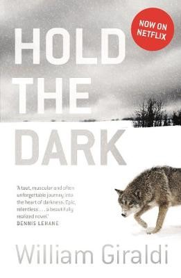 Hold The Dark (film Tie-in) -