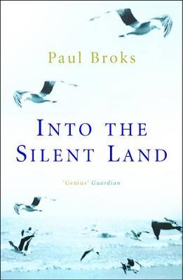 Into The Silent Land -