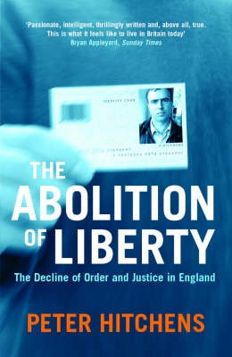 The Abolition Of Liberty -