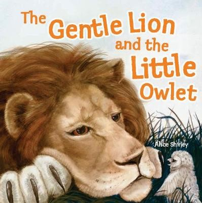 The Gentle Lion and Little Owlet -
