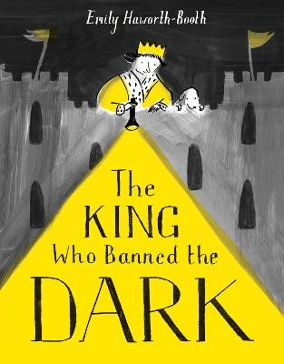 The King Who Banned the Dark -