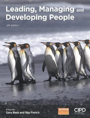 Leading, Managing and Developing People -