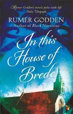 In this House of Brede -