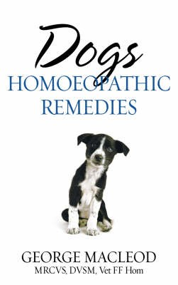 Dogs: Homoeopathic Remedies -