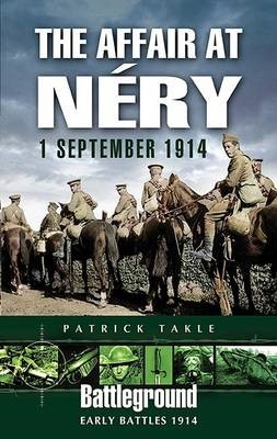 The Affair at Nery, 1 September 1914 -