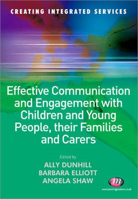 Effective Communication and Engagement with Children and Young People, their Families and Carers -