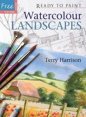 Ready to Paint: Watercolour Landscapes -