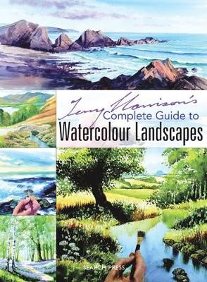 Terry Harrison's Complete Guide to Watercolour Landscapes -