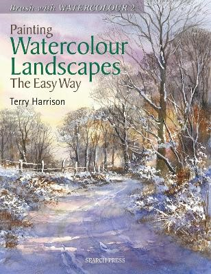 Painting Watercolour Landscapes the Easy Way - Brush With Watercolour 2 -