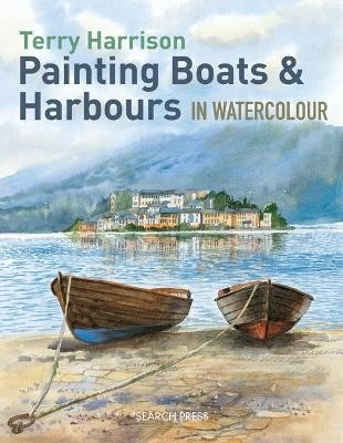 Painting Boats & Harbours in Watercolour -