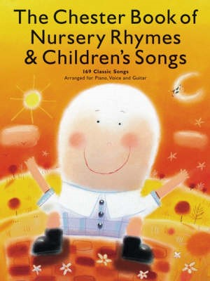 Chester Book of Nursery Rhymes & Children's Songs -