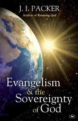 Evangelism and the Sovereignty of God -