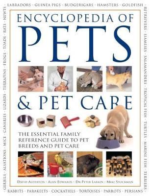 Pets & Pet Care, The Encyclopedia of - pr_1745608