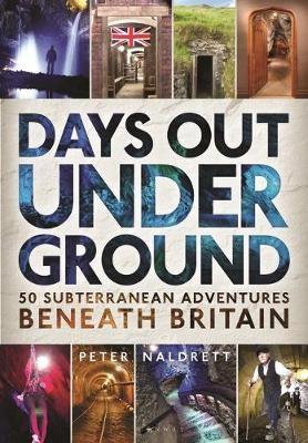 Days Out Underground -