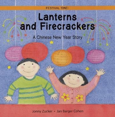 Lanterns and Firecrackers -