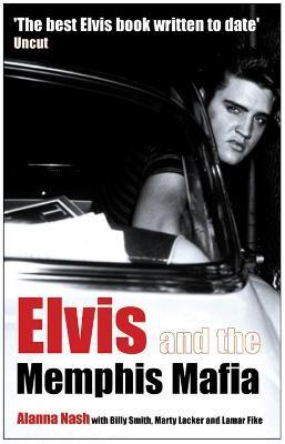 Elvis and the Memphis Mafia -