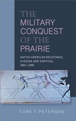 Military Conquest of the Prairie -