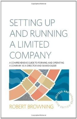 Setting Up and Running A Limited Company 5th Edition -