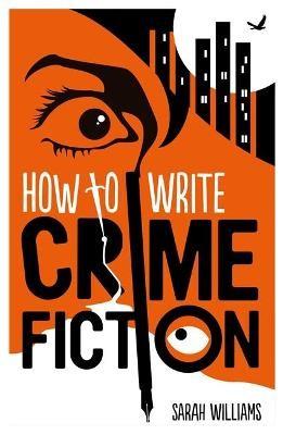 How To Write Crime Fiction -