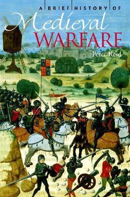A Brief History of Medieval Warfare -