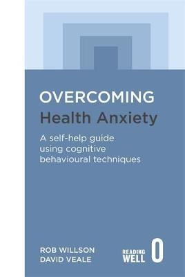 Overcoming Health Anxiety -