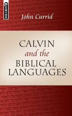 Calvin and the Biblical Languages -