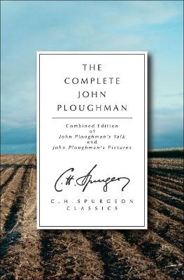 The Complete John Ploughman -
