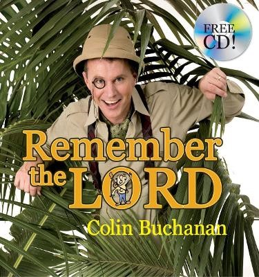 Remember the Lord -