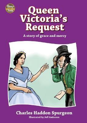 Queen Victoria's Request -