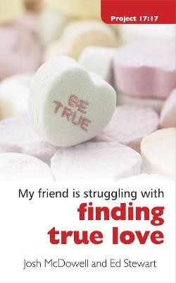 Struggling With Finding True Love -