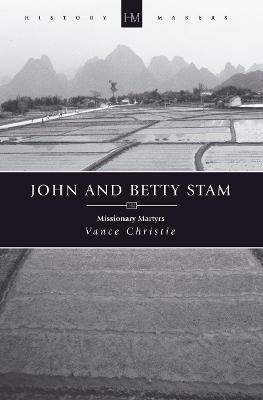 John And Betty Stam -