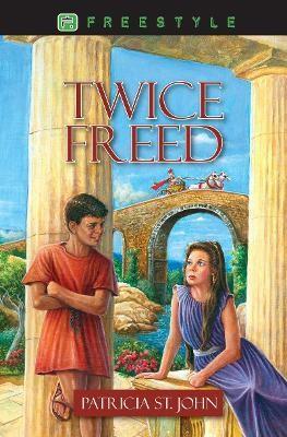Twice Freed -