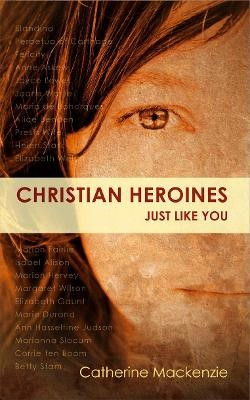 Christian Heroines -