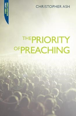 The Priority of Preaching -