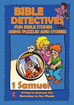Bible Detectives 1 Samuel -