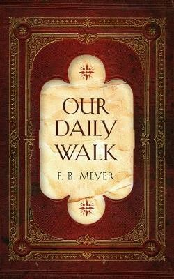 Our Daily Walk -